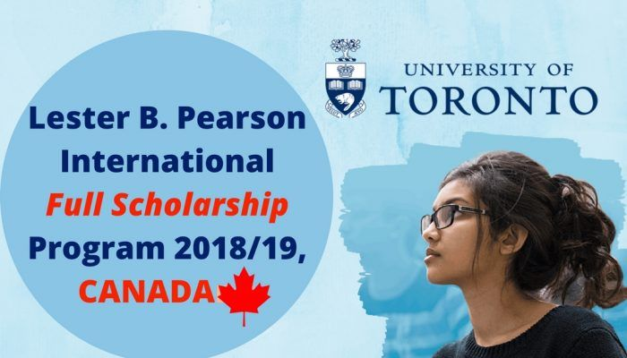 Lester B. Pearson International Scholarships at the University ofToronto