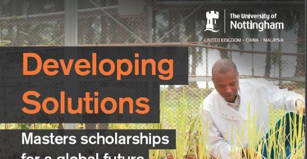 Developing Solutions Masters Scholarship at University of Nottingham, UK