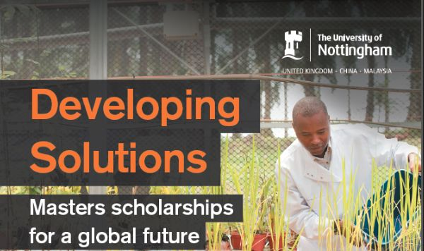 Developing Solutions Masters Scholarship at University of Nottingham, UK