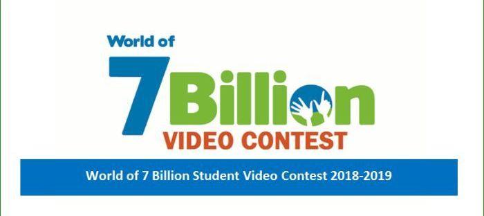 World of 7 Billion Student Video Contest for International Students