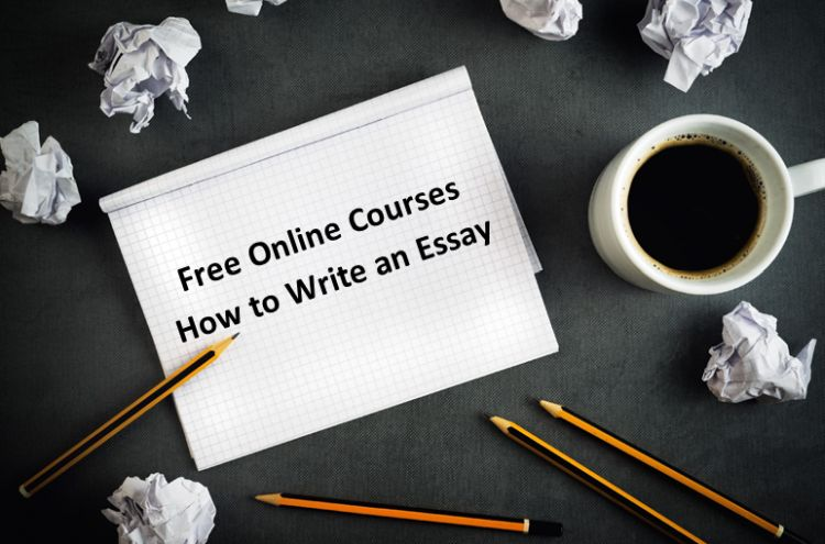 Free Online Courses How to Write an Essay